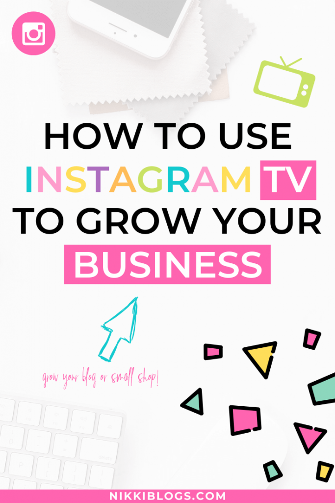 text reads how to use instagram tv to grow your business