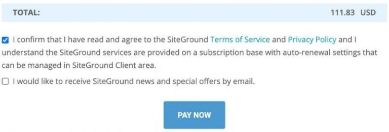 screenshot of sitegroundhosting payment window with total, terms of service, and email offers check box shown