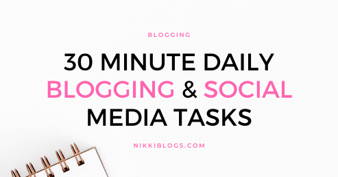text reads 30 minute daily blogging and social media tasks