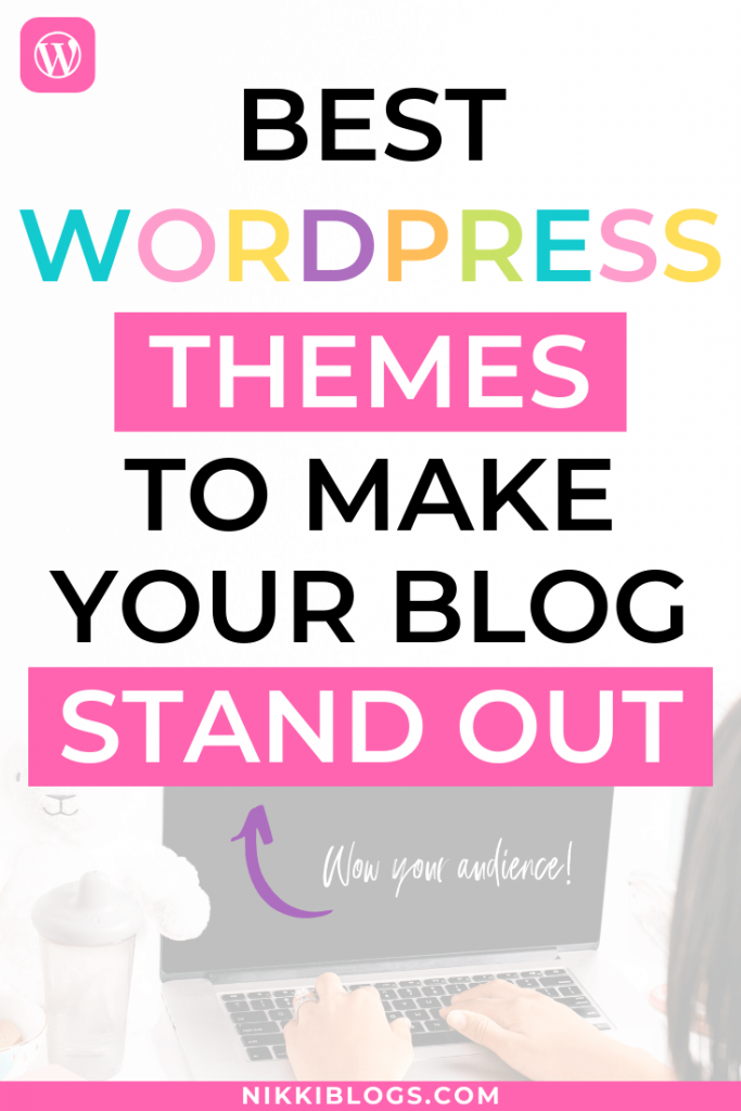 text reads best wordpress themes to make your blog stand out