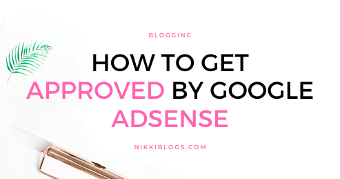 text reads how to get approved by google adsense