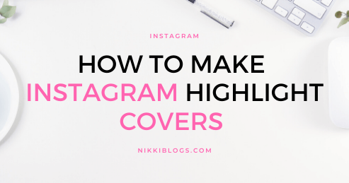 text reads how to make instagram highlight covers