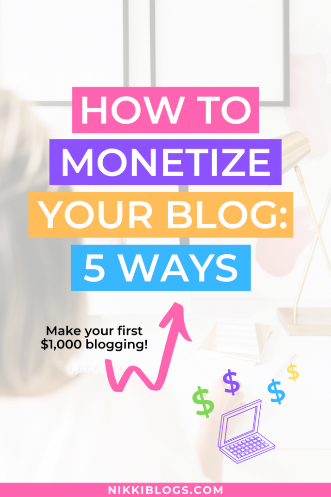 text reads how to monetize your blog: 5 ways