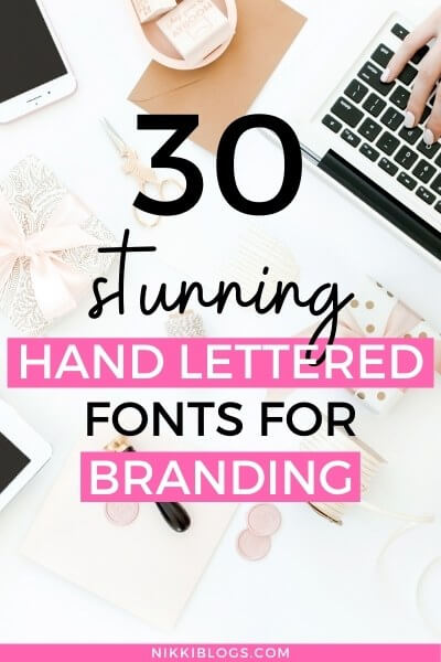 text reads 30 stunning hand lettered fonts for branding