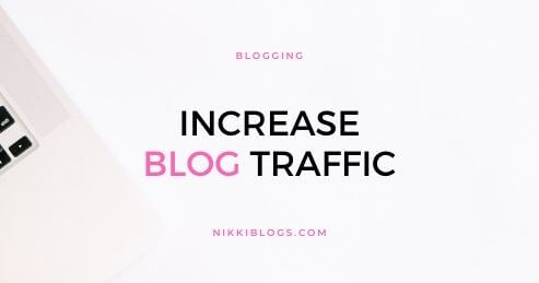 increase blog traffic - blogging guide