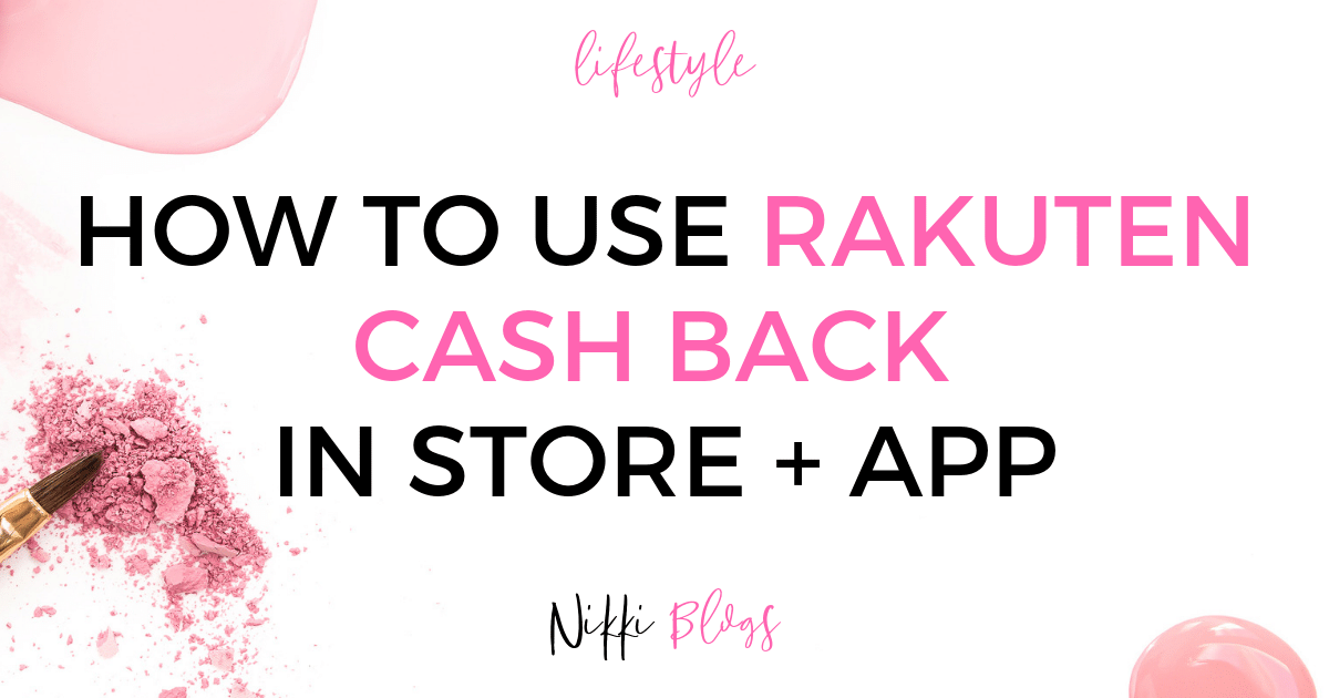 How to Use Rakuten: Cash Back Rewards in App & In Store