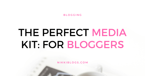 text reads the perfect media kit for bloggers