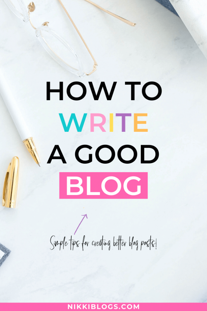 text reads how to write a good blog
