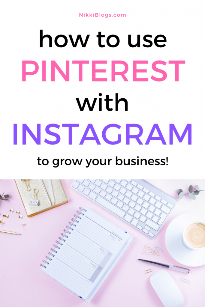 text reads reads how to use pinterest vs instagram to grow your business