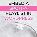 How to Embed a Spotify Playlist: WordPress Guide