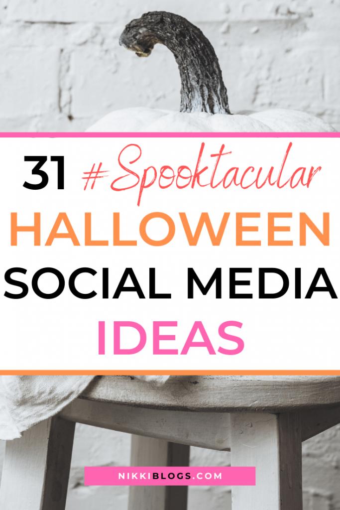 text read 31 #spooktacular halloween social media ideas