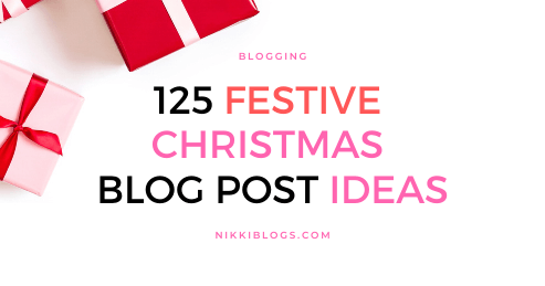 text reads 125 festive christmas blog post ideas
