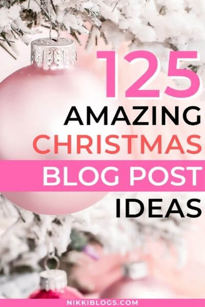 125 christmas blog post ideas