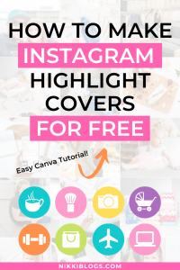 How To Make Instagram Highlight Covers Free With Canva