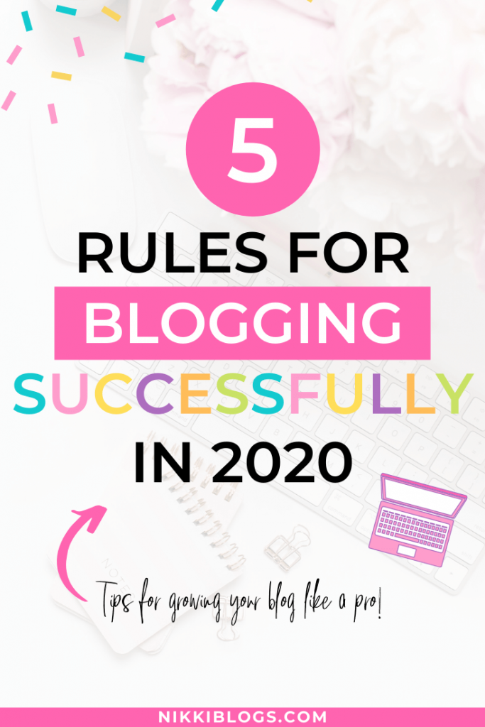 text reads 5 rules for blogging successfully in 2020