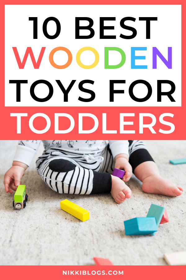 text reads 10 best wooden toys for toddlers