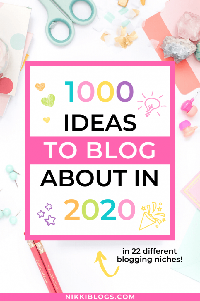 text reads 1000 ideas to blog about in 2020