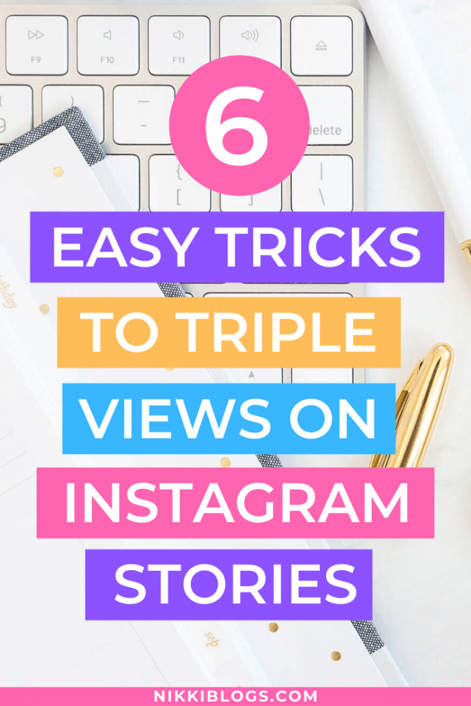text reads 6 east trick to triple views on instagram stories