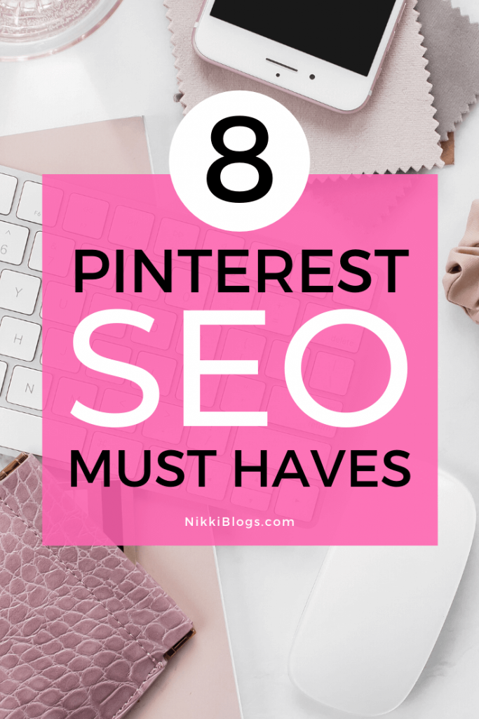 text reads 8 pinterest seo must haves