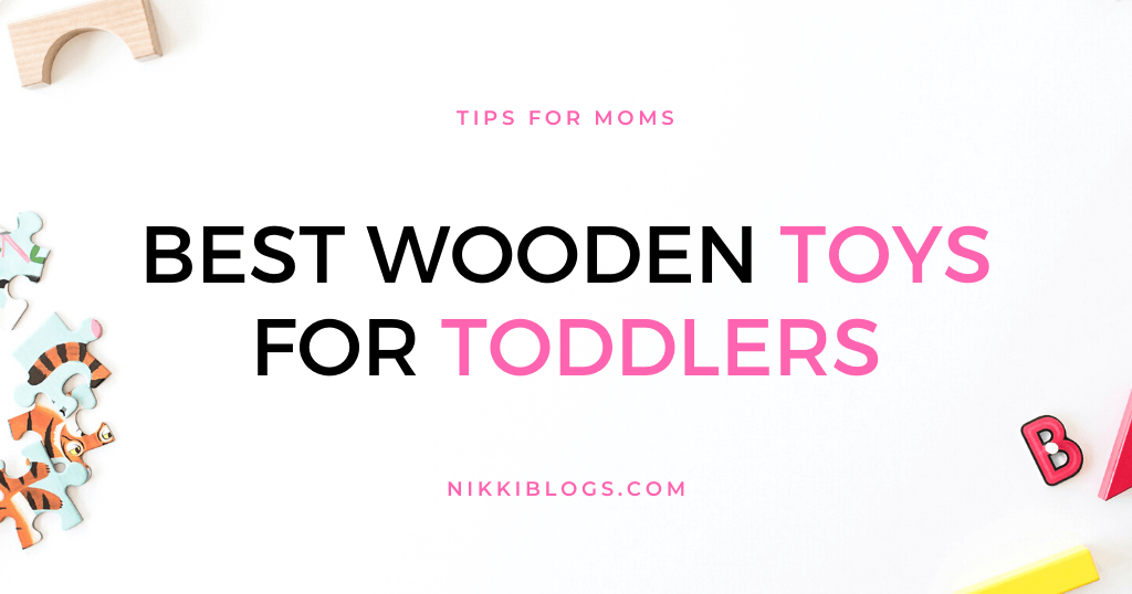 text reads best wooden toys for toddlers