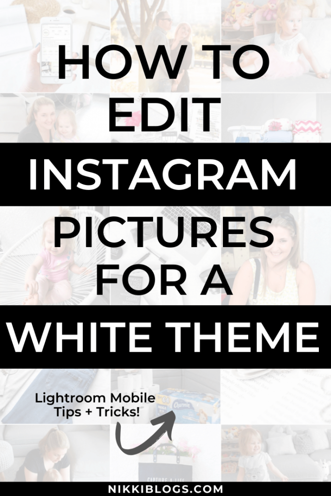 text reads how to edit instagram pictures for a white theme