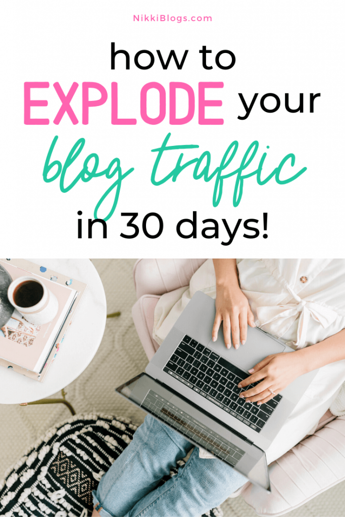 text reads how to explode your blog traffic in 30 days