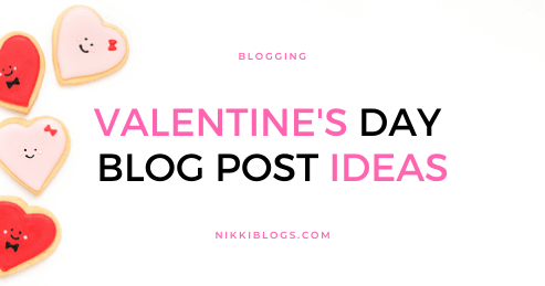 text reads valentine's day blog post ideas