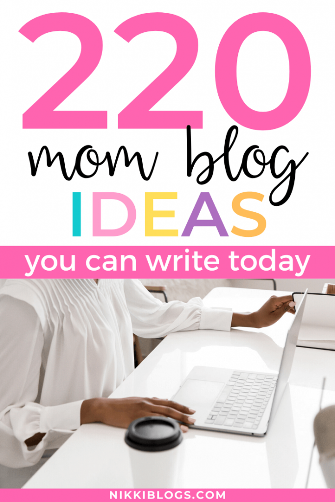 text reads 220 mom blog ideas you can write today
