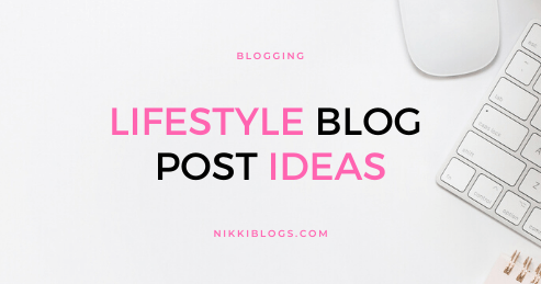 text reads lifestyle blog post ideas