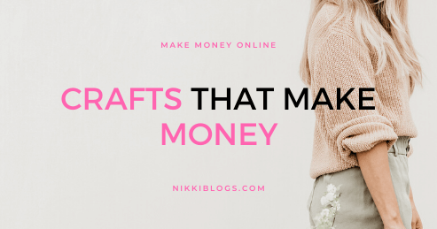 text reads crafts that make money