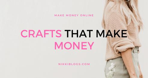 text reads crafts that make money