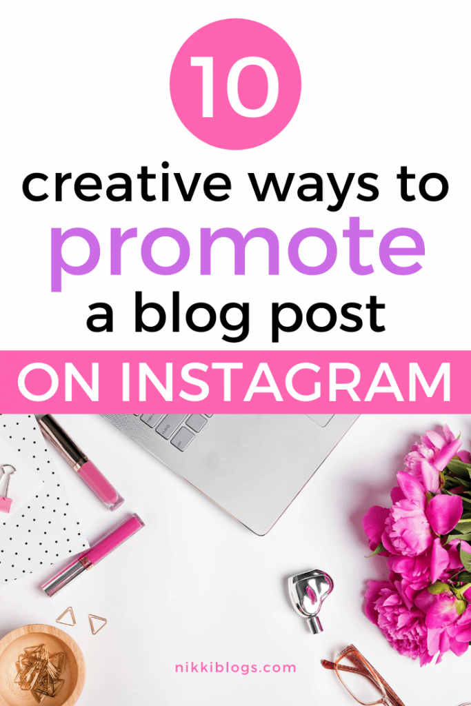 text reads 10 creative ways to promote a blog post on instagram