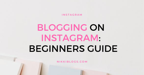 text reads blogging on instagram beginners guide