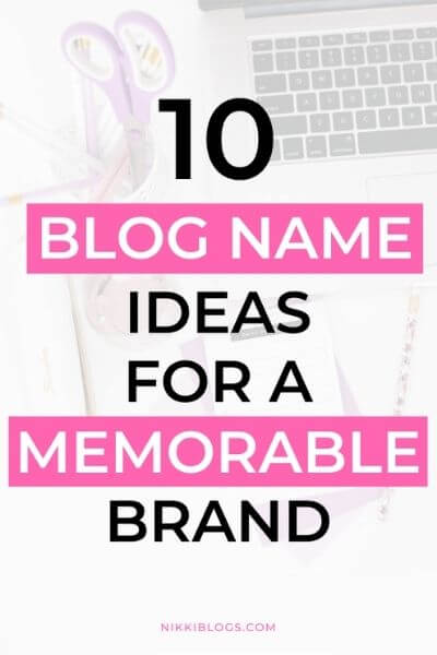 text reads 10 blog name ideas for a memorable brand