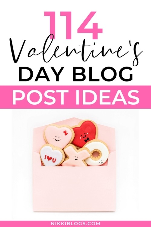 text reads 114 valentines day blog post ideas