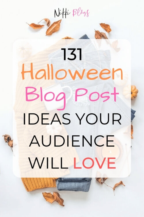 text reads 131 halloween blog post ideas your audience will love