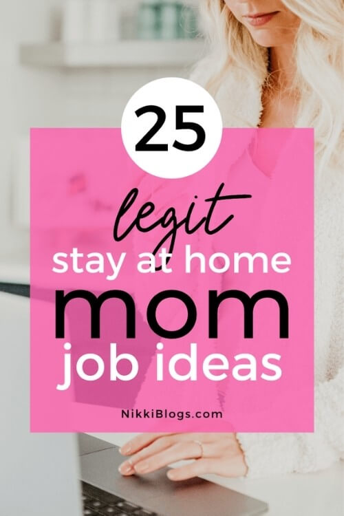 text reads 25 legit stay at home mom jobs ideas