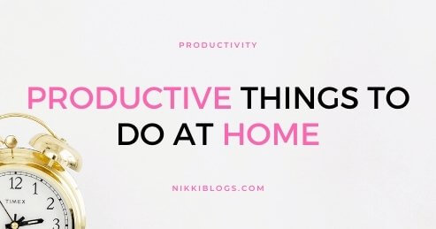 text reads productive things to do at home