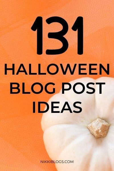 131 halloween blog post ideas