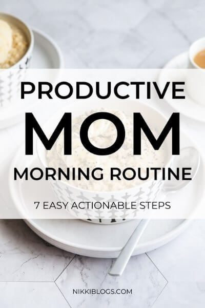 productive mom morning routine