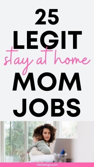 legit stay at home mom jobs