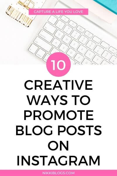creative ways to promote blog post on instagram