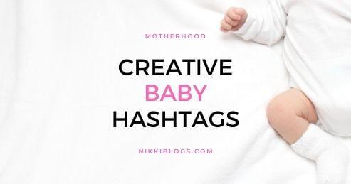 creative baby hashtags