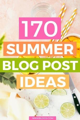 170 summer blog post ideas