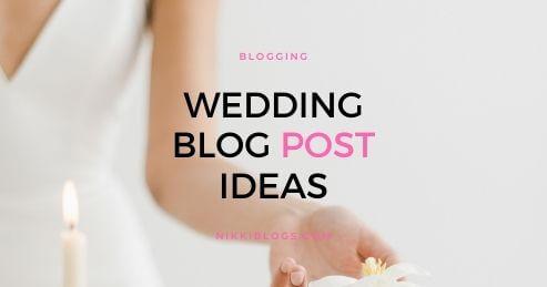 wedding blog post ideas